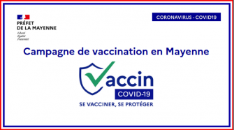 https://www.mayenne.gouv.fr/var/ide_site/storage/images/politiques-publiques/sante/coronavirus-covid-19-informations-recommandations-et-mesures-sanitaires/vaccination/la-campagne-de-vaccination-en-mayenne/293702-1-fre-FR/La-campagne-de-vaccination-en-Mayenne_large.png